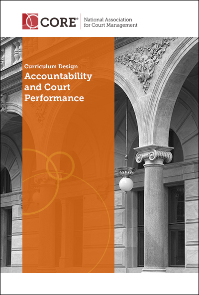 NACM-Accountability-and-Court-Performance-Curriculum-Design-Cover-400x592-V2
