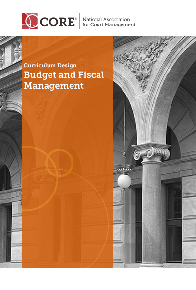 NACM-Budget-and-Fiscal-Management-Curriculum-Design-Cover-400x592-V2