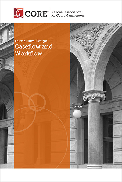 NACM Caseflow and Workfow Curriculum Design Cover.psd